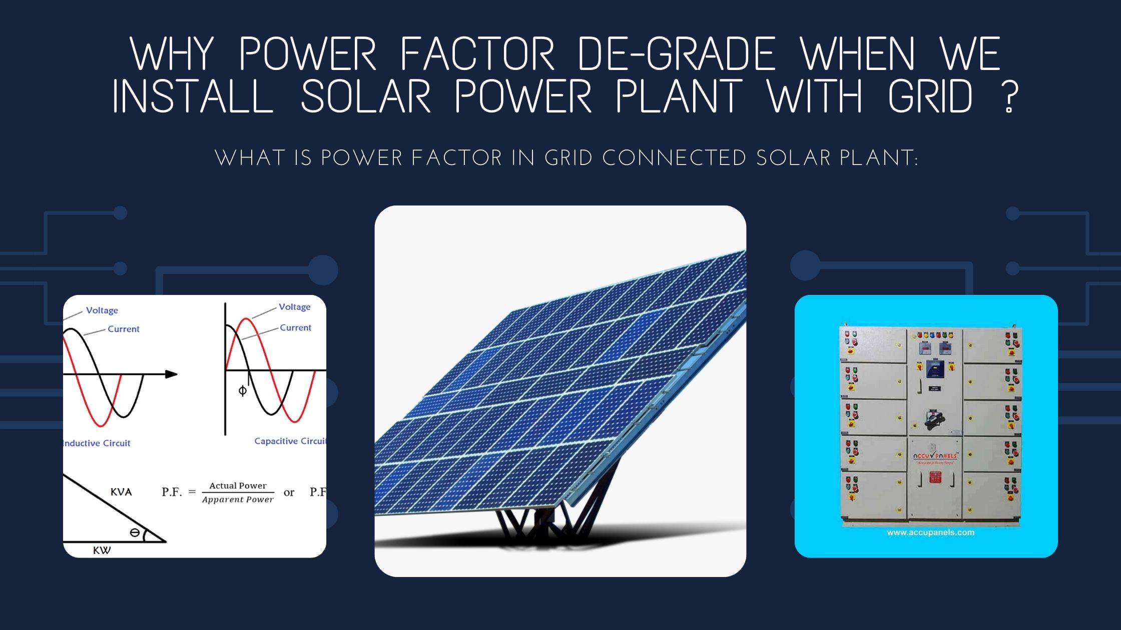 Why Power Factor de-grade when we install Solar Power Plant with Grid ?